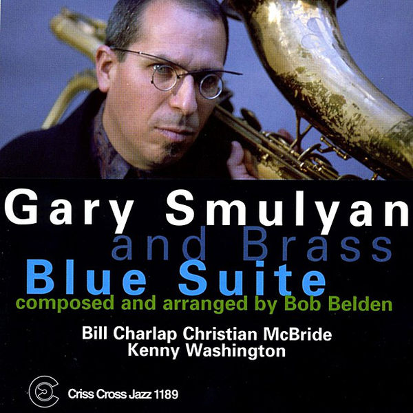 Image result for gary smulyan blues suite